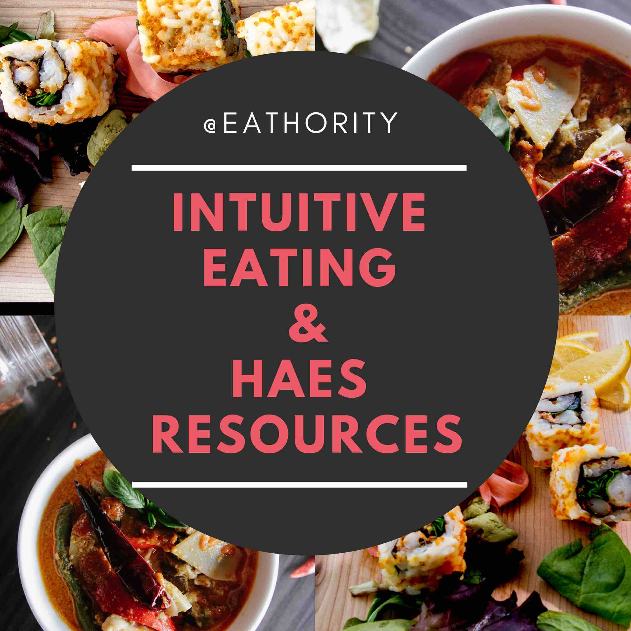 Intuitive Eating and HAES Resources